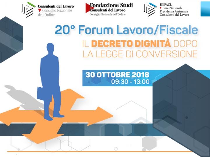 20° Forum Lavoro e Fiscale: dal decreto dignità ai collegati alla manovra