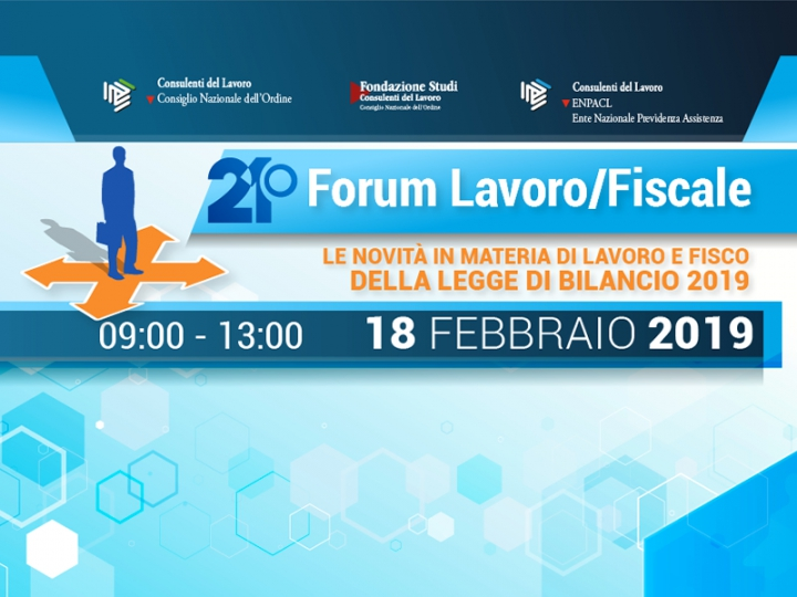 21° Forum Lavoro/Fiscale: pagina speciale