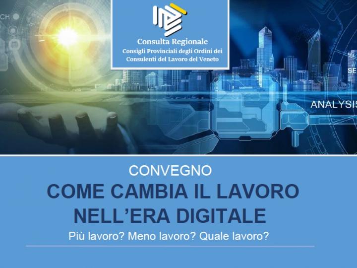 """""""Come cambia il lavoro nell'era digitale"""": 26/09 a Mestre"""